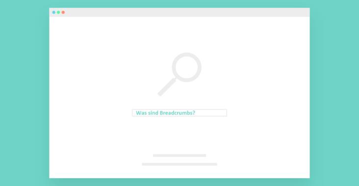 Was genau sind Breadcrumbs in einer Website?